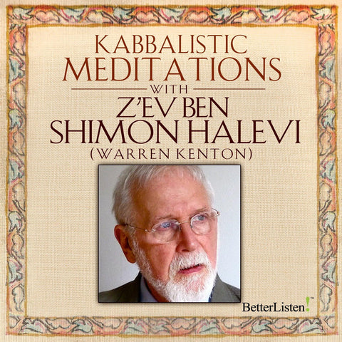 Kabbalistic Meditations with Warren Kenton