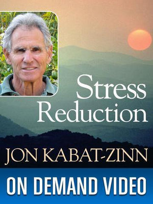 Guided Mindfulness Practices with Jon Kabat-Zinn - Series 1, Series 2, Series 3 Bundled Together Audio Program Jon Kabat-Zinn - BetterListen!