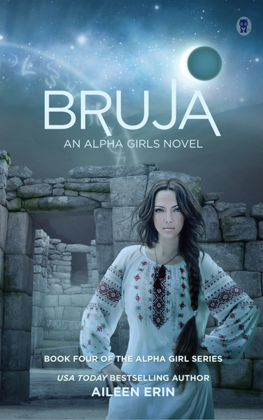 Bruja (Alpha Girls Series, Book Four)