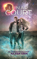 Lunar Court (Alpha Girls Series, Book Eight)