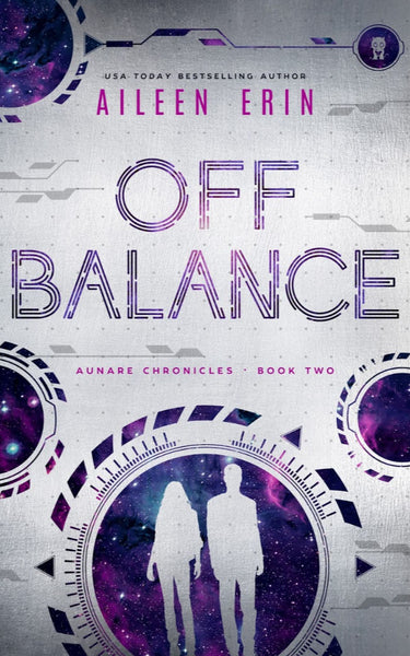Off Balance (The Aunare Chronicles, Book Two)