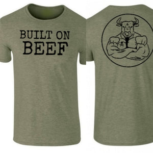 BUILT ON BEEF - Military Green Tshirt