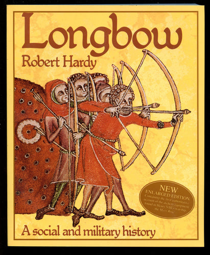 Longbow A Social And Military History