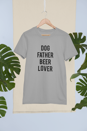 DOG FATHER BEER LOVER T-Shirt