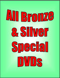 DVDs - All Bronze & Silver Special - 9 Sets - 43 DVDs