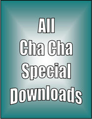DOWNLOADs - All Cha Cha Special - 6 video downloads