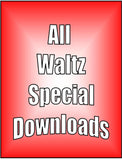 DOWNLOADs - All Waltz Special - 9 video downloads
