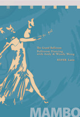 Silver Latin Mambo: American Style, Basic to Intermediate Level