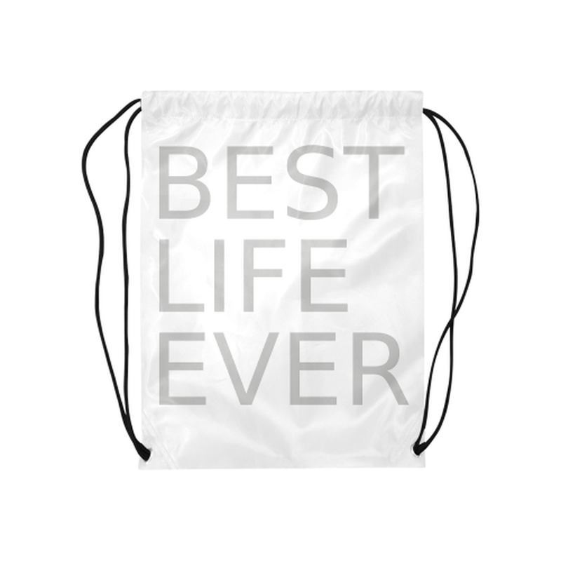 "Gray best life ever Medium Drawstring Bag Model 1604 (Twin Sides) 13.8""(W) * 18.1""(H) for  at ARMY PINK"
