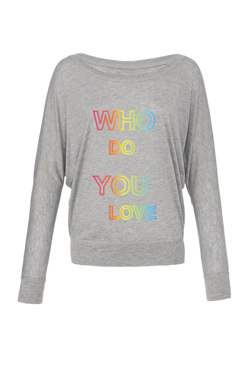 Athletic Heather Graphic Long Sleeve: Rainbow Who Do You Love for 42.00 at ARMY PINK