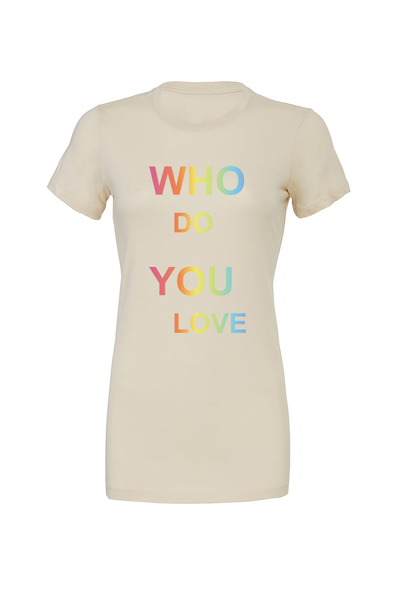 Cream T-Shirt with rainbow who do you love graphic for 30.00 at ARMY PINK