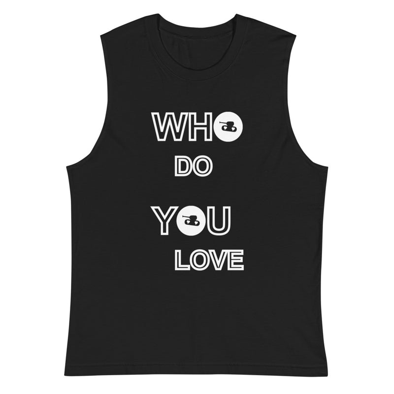 Who Do You Love Muscle Shirt for 24.00 at ARMY PINK
