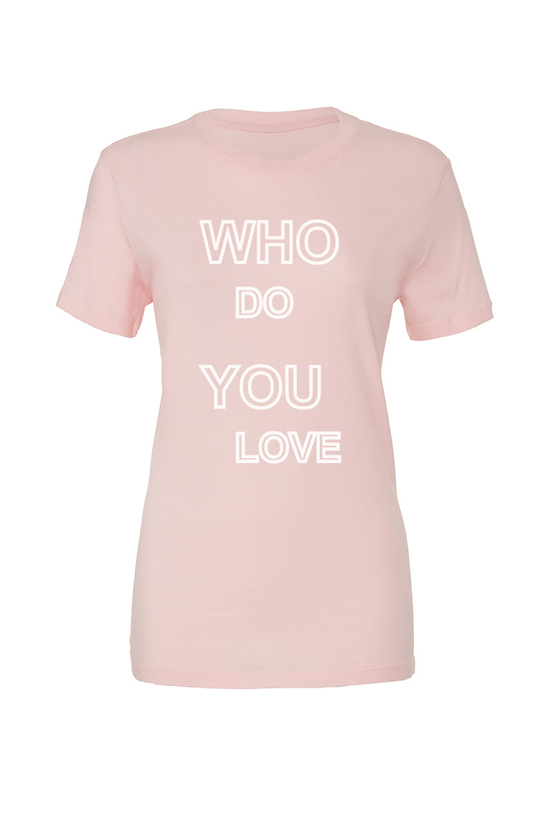 Pink T-Shirt with white who do you love graphic for 30.00 at ARMY PINK