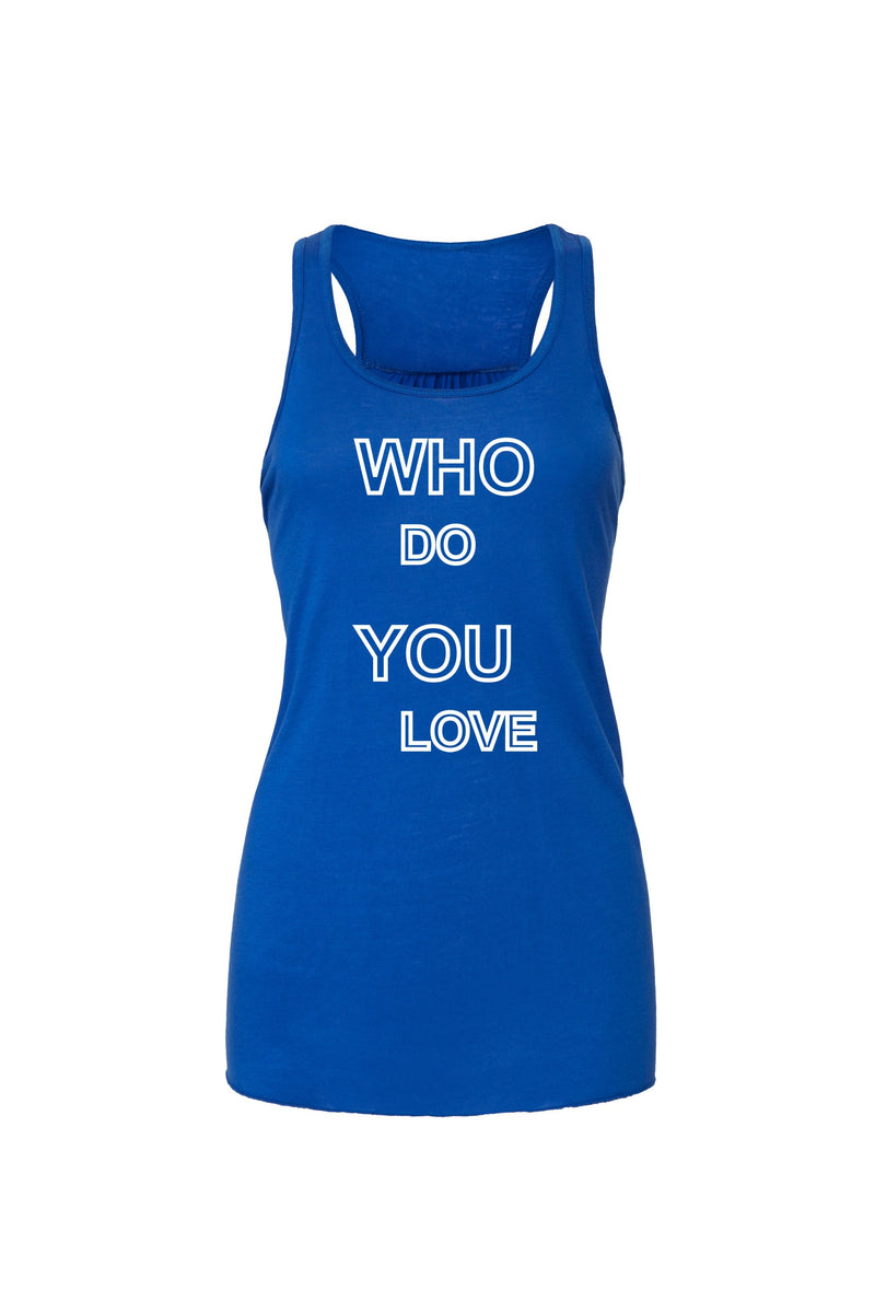 Royal Blue Flowy Racerback Tank with white who do you love graphic for 34.00 at ARMY PINK