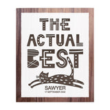 """The Actual Best"" with Cat - Personalised Recycled Rimu Wall Art"