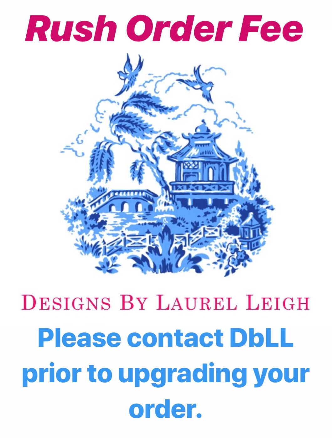 Rush Order Fee - Designs by Laurel Leigh