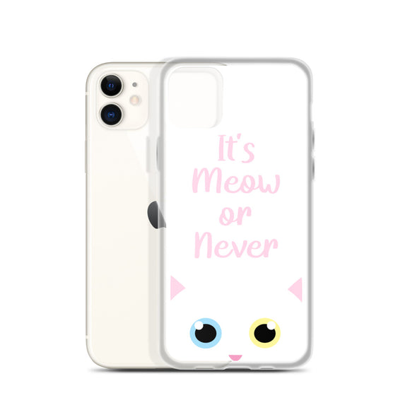 It's Meow or Never iPhone Case (White)