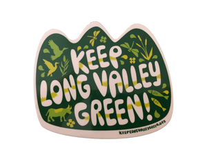 Keep Long Valley Green Sticker