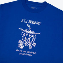 Load image into Gallery viewer, Bye Jeremy - Bull T-shirt