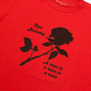 Bye Jeremy - Rose T-shirt Red