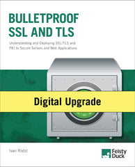 Bulletproof SSL and TLS Digital Upgrade