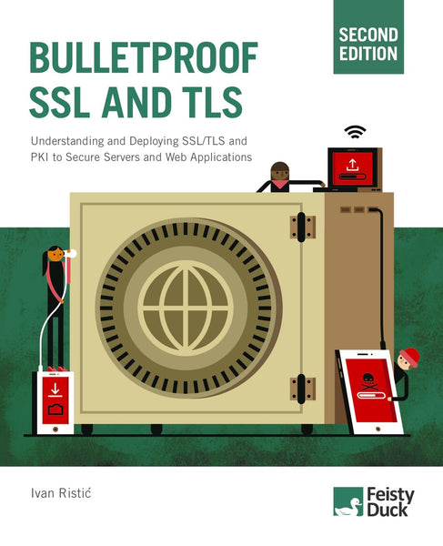 Bulletproof SSL and TLS, Second Edition (Early Access)