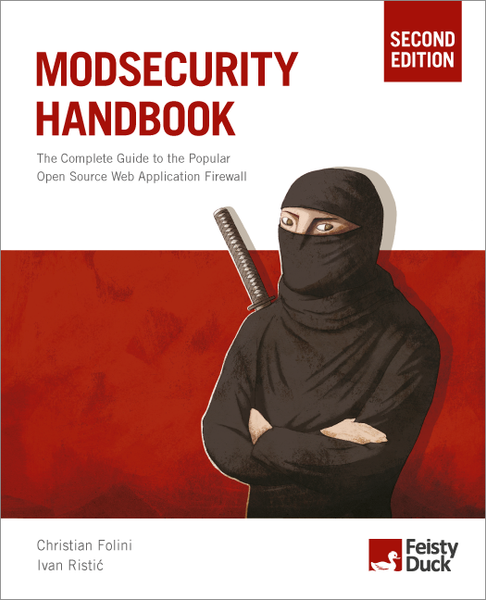 ModSecurity Handbook, Second Edition