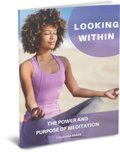 Load image into Gallery viewer, Looking Within: The Power and Purpose of Meditation - eBook