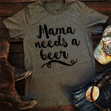 Load image into Gallery viewer, Mama Needs a Beer T-Shirt Women's Letter Print O-Neck Casual Tops - The Read and Shade Store