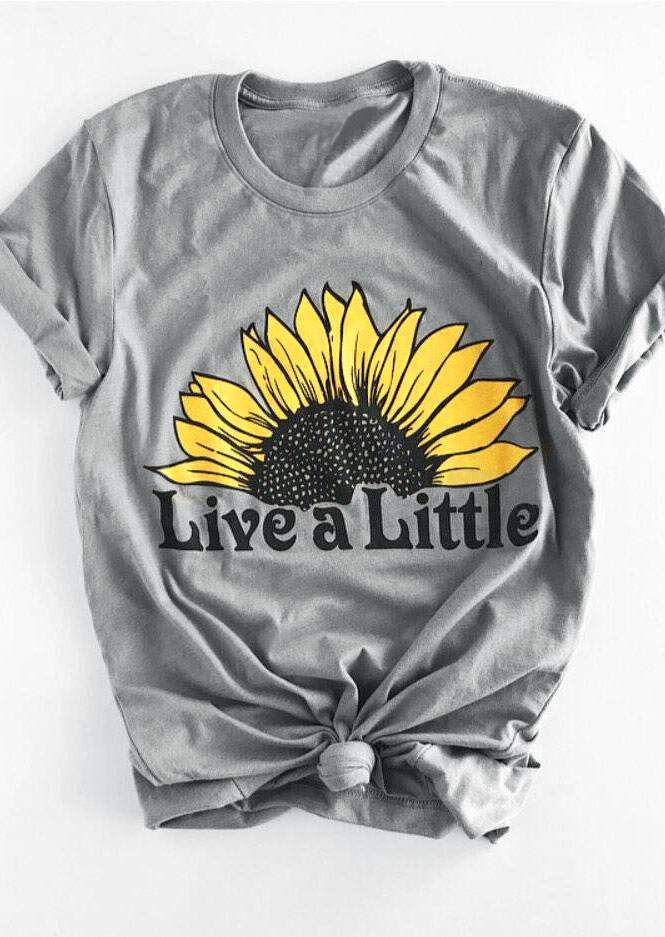 T-Shirt Live A Little Sunflower Short Sleeve O-Neck T-Shirt Female Light Grey 2018 Summer t shirt Ladies Tops Tee