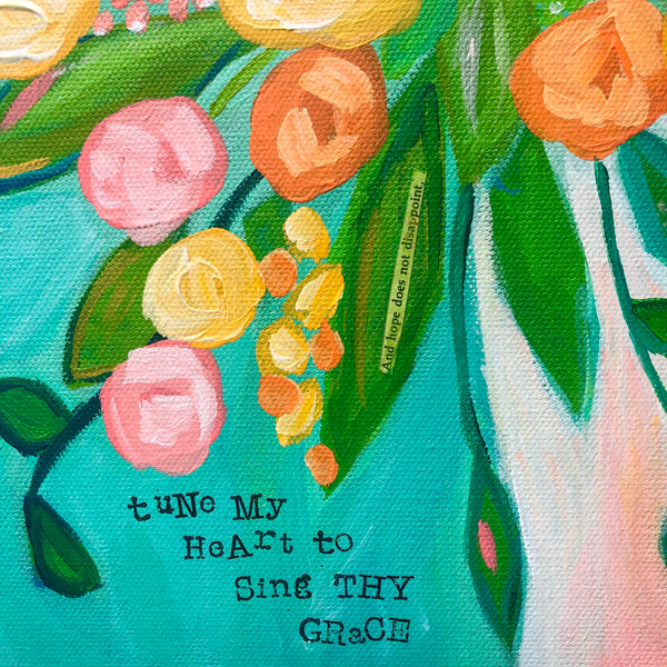 Tune My Heart to Sing Thy Grace Original Floral Painting. 11x14 inches.