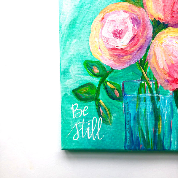 """Be Still"" Original Aqua and Pink Floral Bouquet on 8x10 inch canvas"
