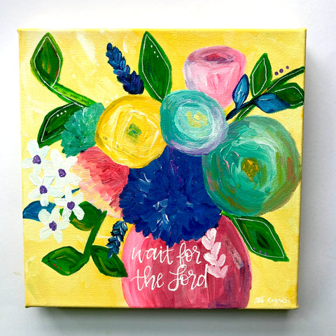 """Waiting"" Original Floral Bouquet Painting Yellow Multicolored 10x10 inches"