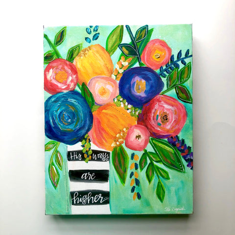 """Higher Ways"" Original Multi colored Whimsical Floral Bouquet on 11x14 inch canvas"
