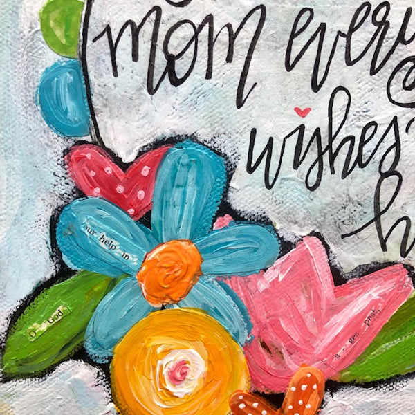 "Art Print of Flower Wreath painting with Mother's Day Quote: ""You're the mom everyone wishes they had"". Square art print on professionally printed paper. No frame included."
