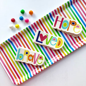 Brave, Hope, Loved Waterproof Stickers