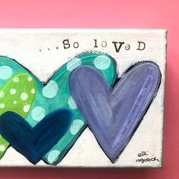 So Loved Rainbow Heart artwork. Colorful mixed media art on canvas.