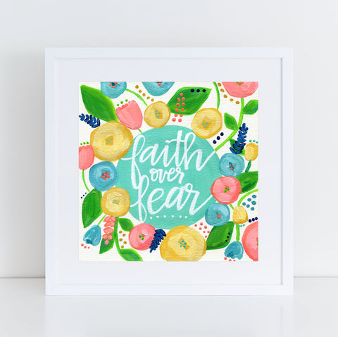 Art print: Faith Over Fear