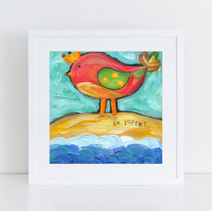 Bird painting, beach art, original acrylic art print, be joyful, square art print, inspirational art, colorful, happy art, 8x8, 12x12 prints