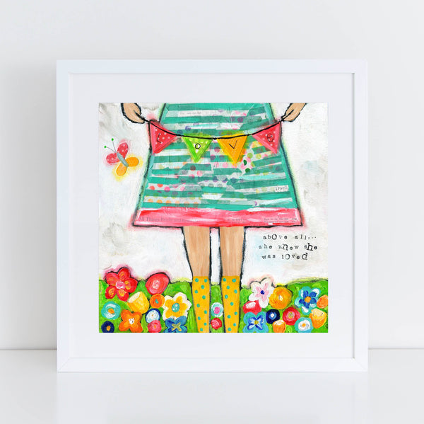 You are Loved Brave Girl Art Print