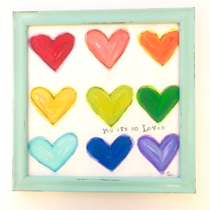 You are so loved. Original heart art with painted aqua frame
