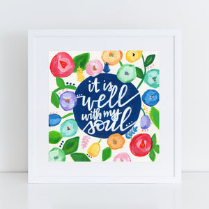 Art print: It is Well with my Soul