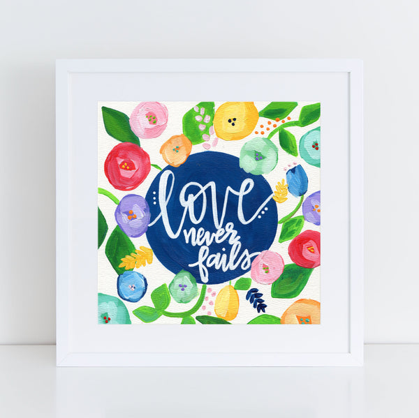 Art print: Love Never Fails