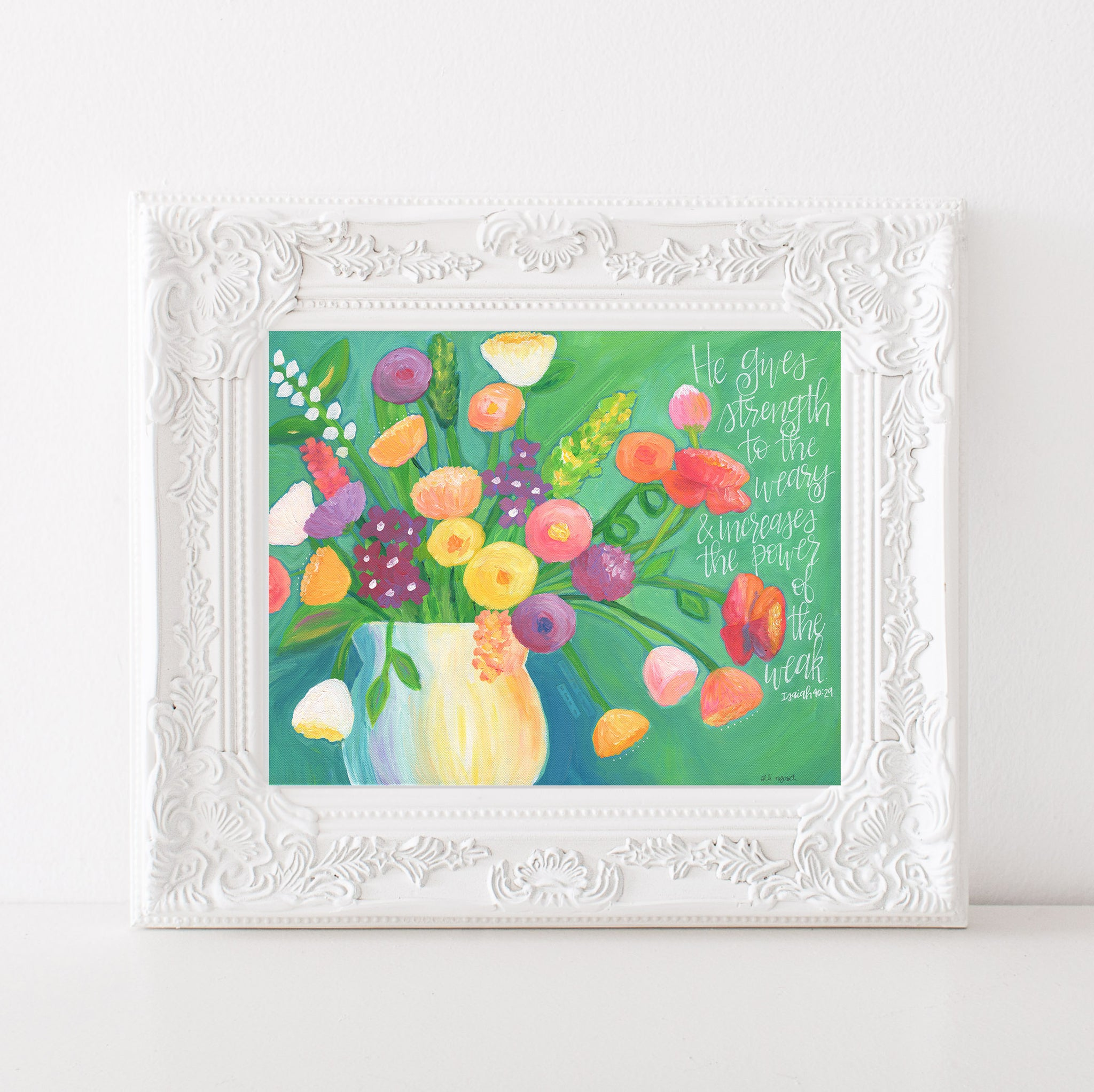 Art print: Strength to the Weary Floral Painting