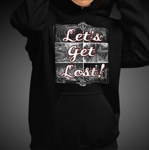 Let's Get Lost Travel Hoodie Girls Authentic Quality Hoodies Women Hoods - Travell Well