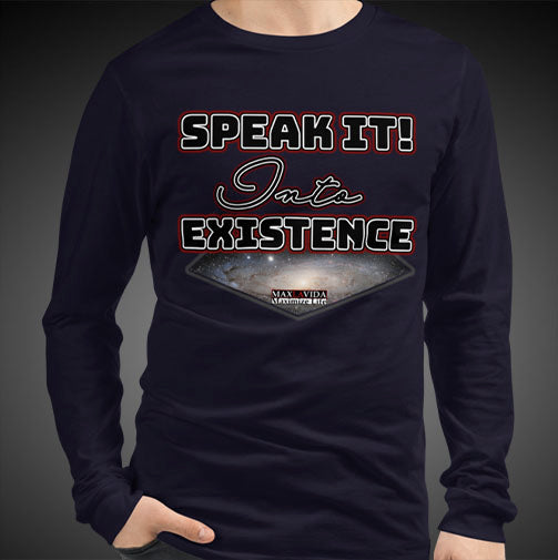 Max La Vida Men's Speak It Into Existence Motivational Long Sleeves