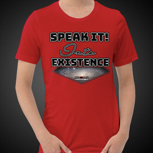 Max La Vida Men's Speak It Into Existence Motivational Tee Shirt