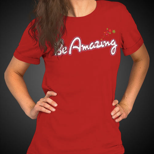 Max La Vida Women's Be Amazing Motivational Tee Shirt
