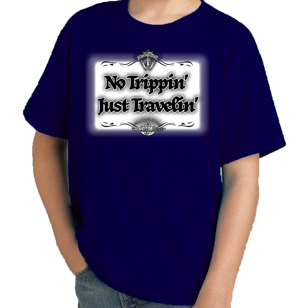 Travell Well Shirt Boys Travel No Trippin' Just Travelin' T-Shirt Boy Tees