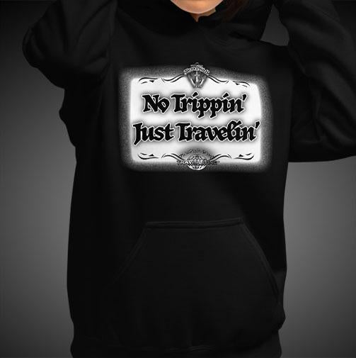 No Trippin' Just Travelin' Travel Hoodie Girls Authentic Quality Hoodies Women Hoods - Travell Well